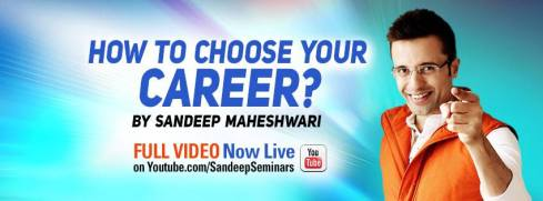 Sandeep Maheshwari Wiki - Sandeep Maheshwari on How to Choose Your Career? - Startup Archive