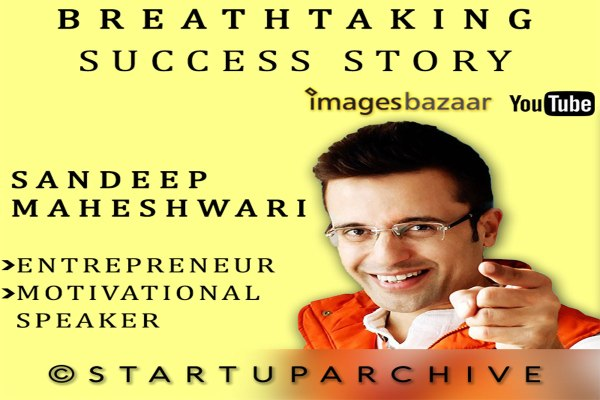 Sandeep Maheshwari Wiki Featured Motivational Speaker and Entrepreneur - Startup Archive