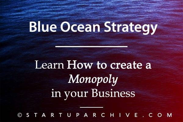 Blue Ocean Strategy - What is Blue Ocean Strategy
