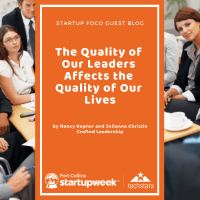 The Quality of Our Leaders Affects the Quality of Our Lives