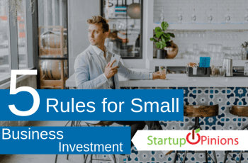 5 Rules for Small Business Investment