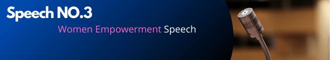 Speech NO.3 Women Empowerment Speech