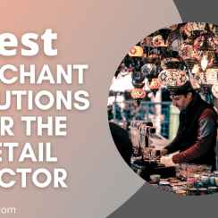 Merchant Solutions for The Retail Sector