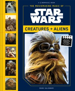 The Moviemaking Magic of Star Wars Creatures + Aliens Cover