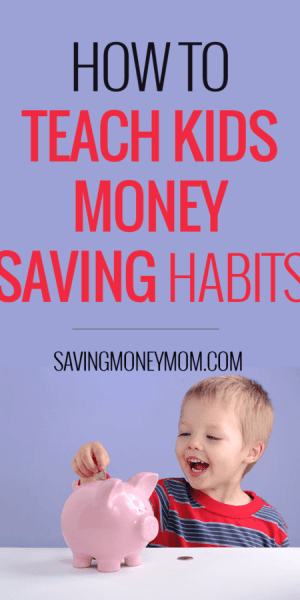 How to teach money saving habits to your kids