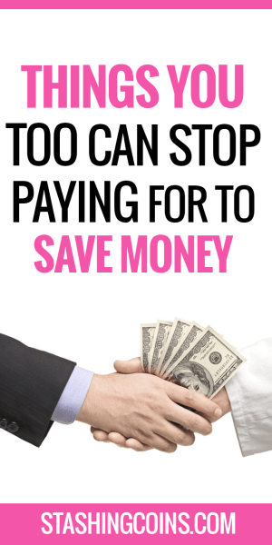 Things you too can stop paying for to save more money