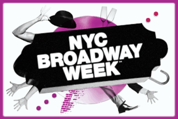 NYC Broadway Week<sup>SM</sup>