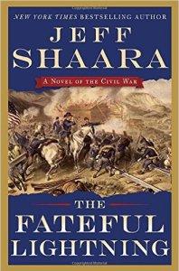 Jeff Shaara's Fateful Lightning