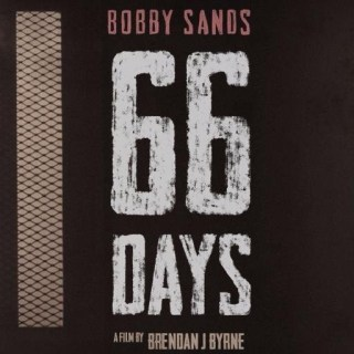 66 Days: Bobby Sands Documentary