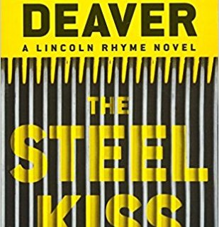 The Steel Kiss, a Lincoln Rhyme Series Book