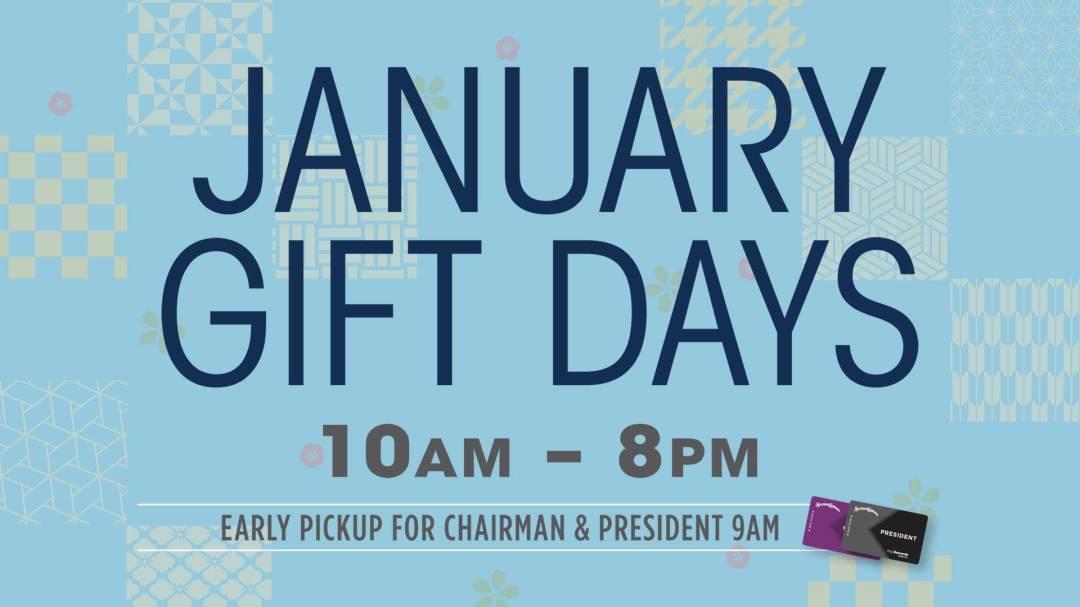 January Gift Days