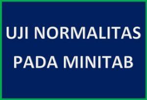 Uji Normalitas dengan Minitab