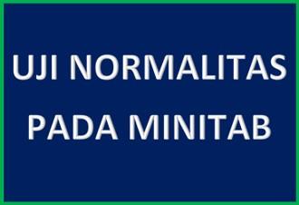 Tutorial Uji Normalitas Dengan Minitab