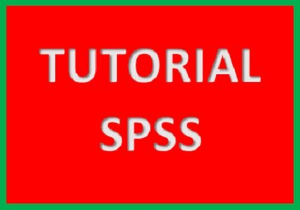 Pengantar Tutorial SPSS Bahasa Indonesia