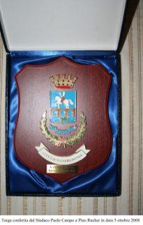 Targa conferita dal Sindaco Paolo Campo a Pino Rucher in data 5 ottobre 2008