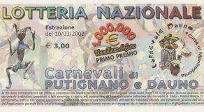 Lotteria Nazionale-Carnevale di Viareggio-Putignano e Manfredonia