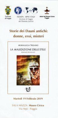 Presentazione Storie dei dauni antichi-donne, eroi, misteri-La maledizione delle Stele di M- Troiano