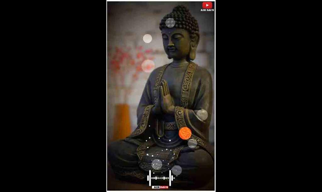 Gautam Buddha Whatsapp status Buddha full screen status