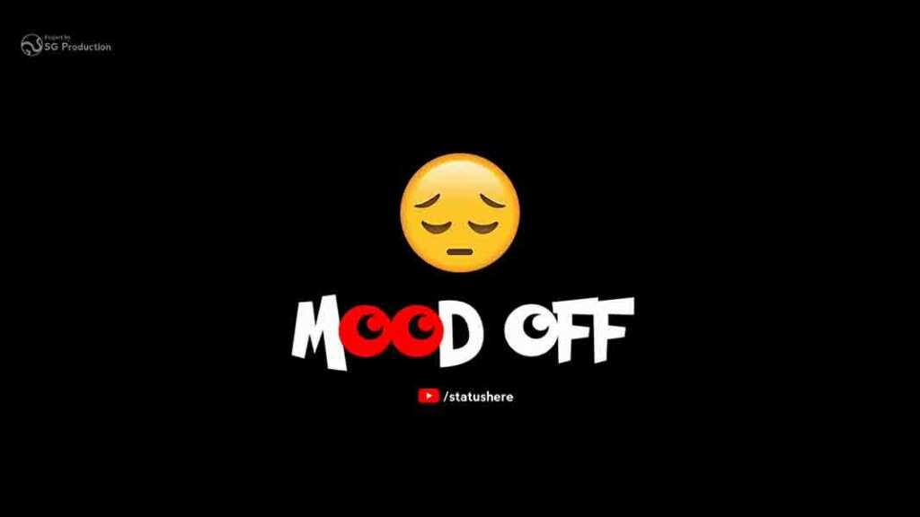 Mood off whatsapp status broken heart emotional sad whatsapp status