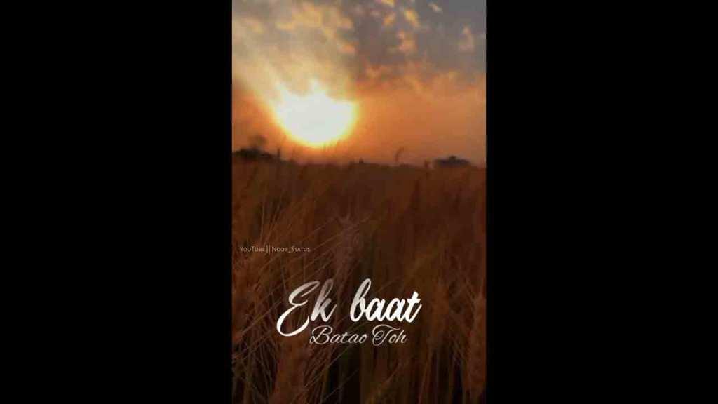 Filhaal 2 Mohabbat WhatsApp Status Full screen WhatsApp Status
