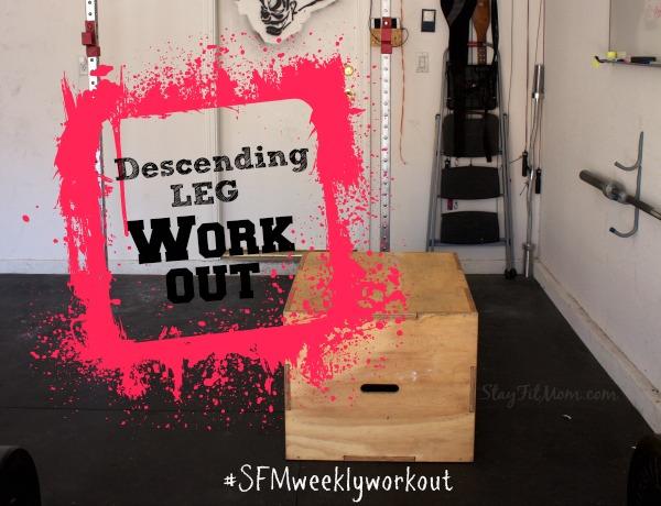 Descending Leg Workout4