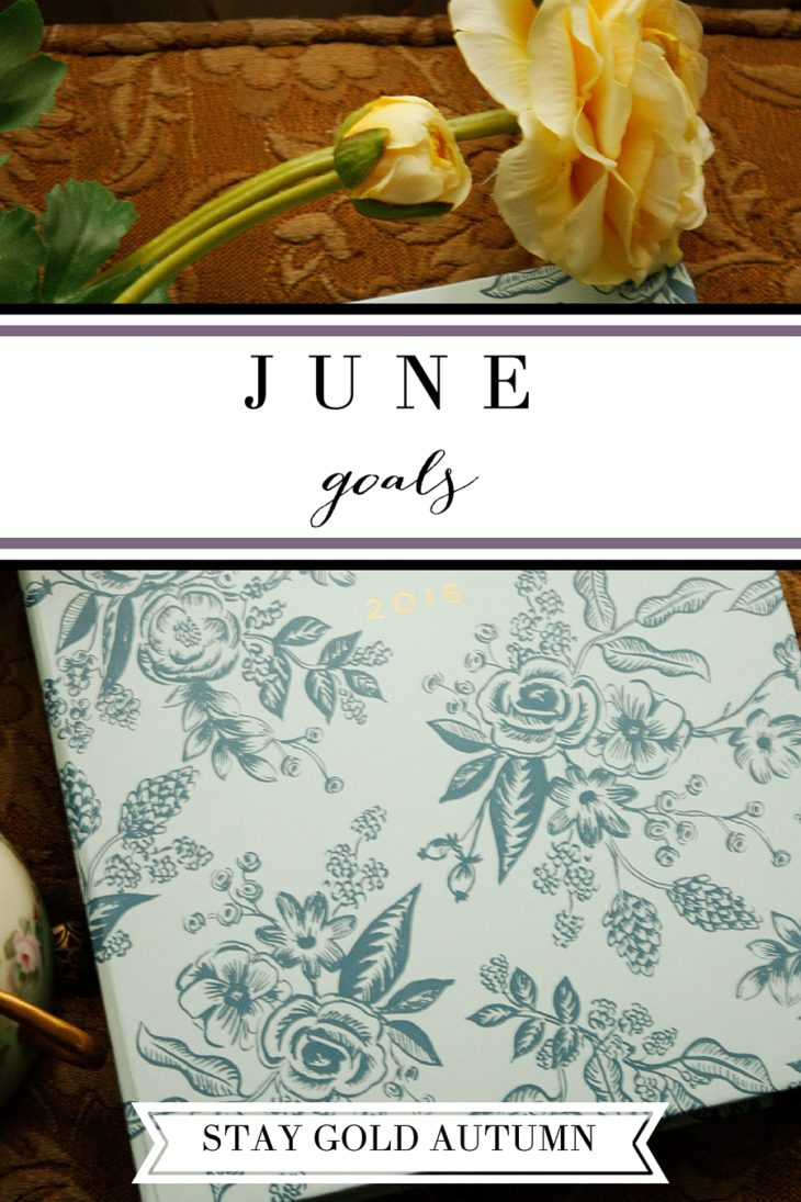 June goals: join the #MonthlyGold linkup and share a post with your monthly goals, 101 in 1001 goals, or a post detailing a goal you have accomplished! | Stay gold Autumn