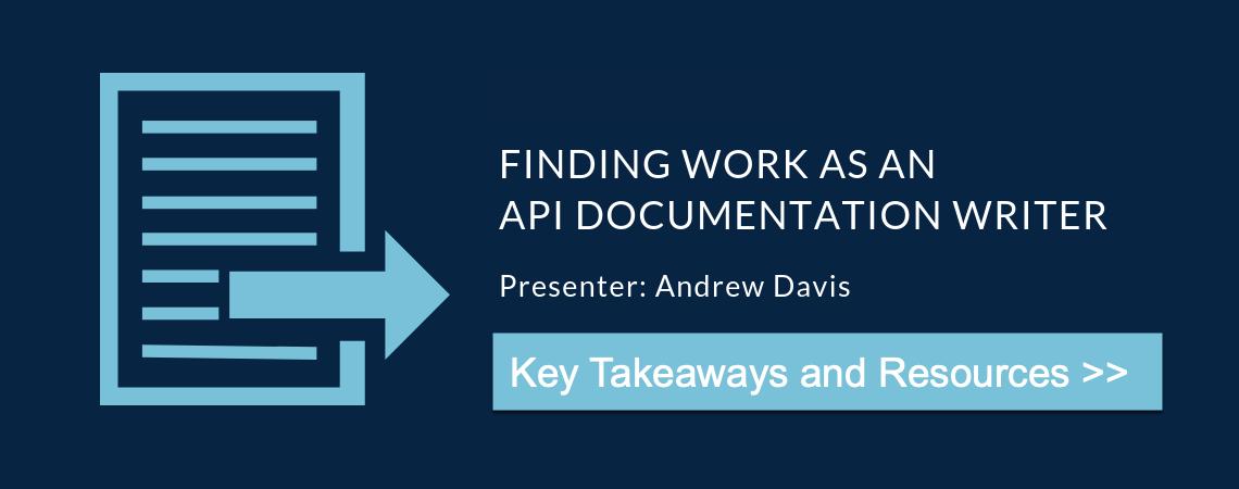Finding Work as an API Documentation Writer – Key Takeaways - STC