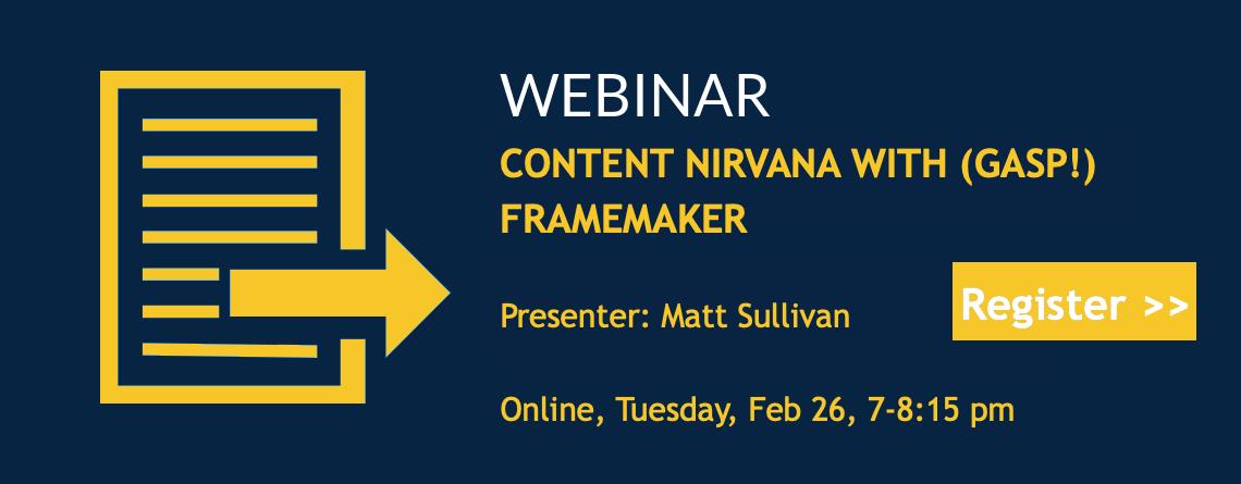 Webinar: Content Nirvana with (Gasp!) FrameMaker
