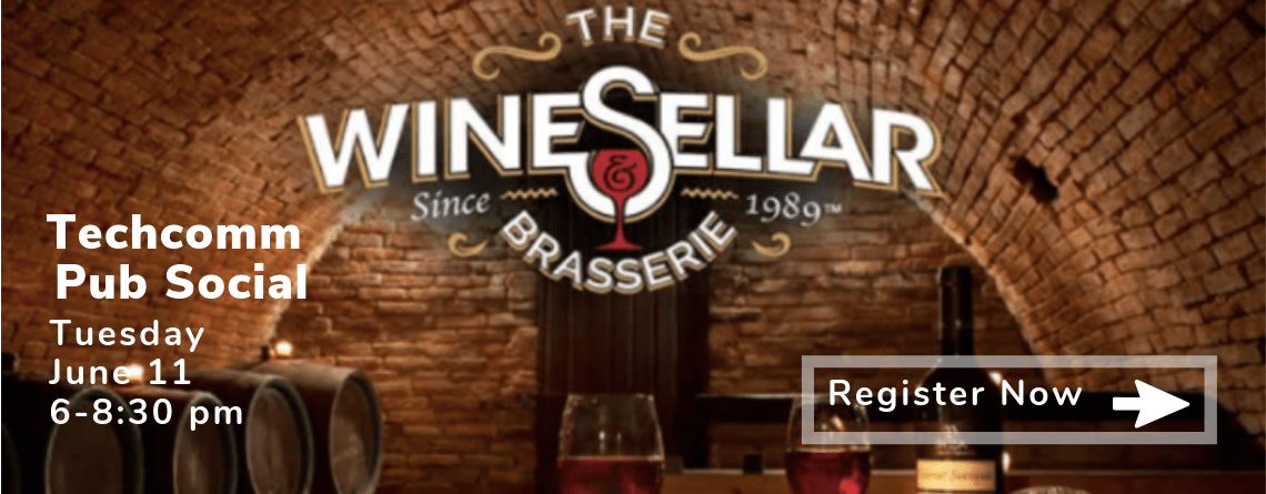 Techcomm Pub Social at the WineSellar and Brasserie