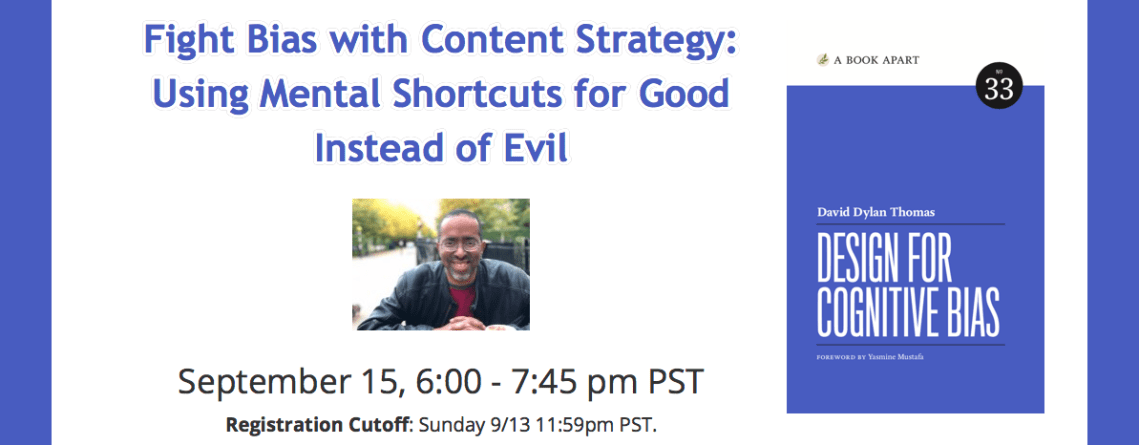 Fight Bias with Content Strategy: Using Mental Shortcuts for Good Instead of Evil