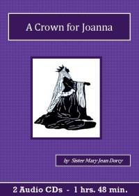 A Crown for Joanna Catholic Childrens Audiobook CD Set - St. Clare Audio