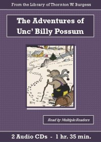 The Adventures of Unc' Billy Possum Children's Audiobook CD Set - St. Clare Audio