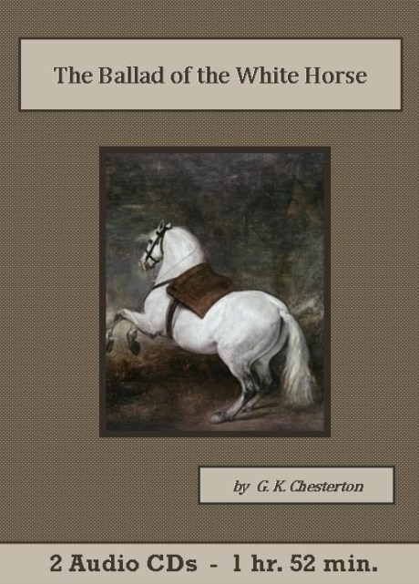 Ballad Of The White Horse Audiobook Cd Set The St Clare Audio