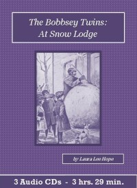 The Bobbsey Twins at Snow Lodge - St. Clare Audio