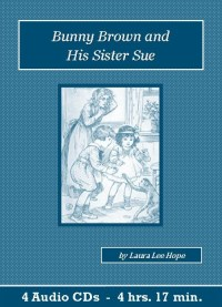 Bunny Brown and His Sister Sue Children's Audiobook CD Set - St. Clare Audio