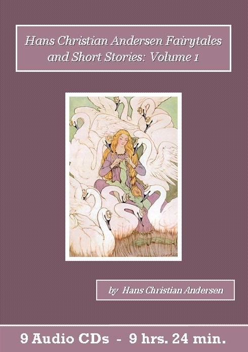 Hans Christian Andersen Fairytales and Short Stories Volume 1 Audiobook CD Set - St. Clare Audio