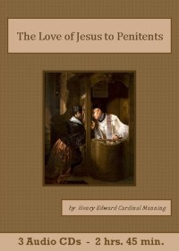 Love of Jesus to Penitents - St. Clare Audio
