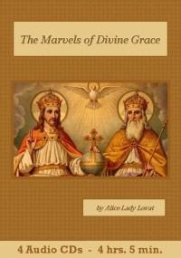 Marvels of Divine Grace - St. Clare Audio