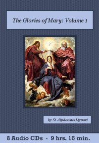 The Glories of Mary - St. Clare Audio