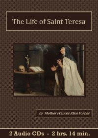 Life of St. Teresa by Frances Alice Forbes - St. Clare Audio