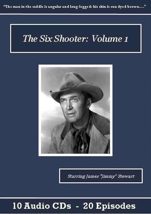 The Six Shooter Old Time Radio Show - St. Clare Audio