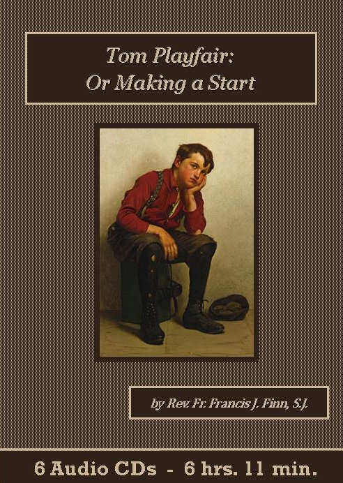 Tom Playfair or Making a Start Audio Book CD Set - St. Clare Audio