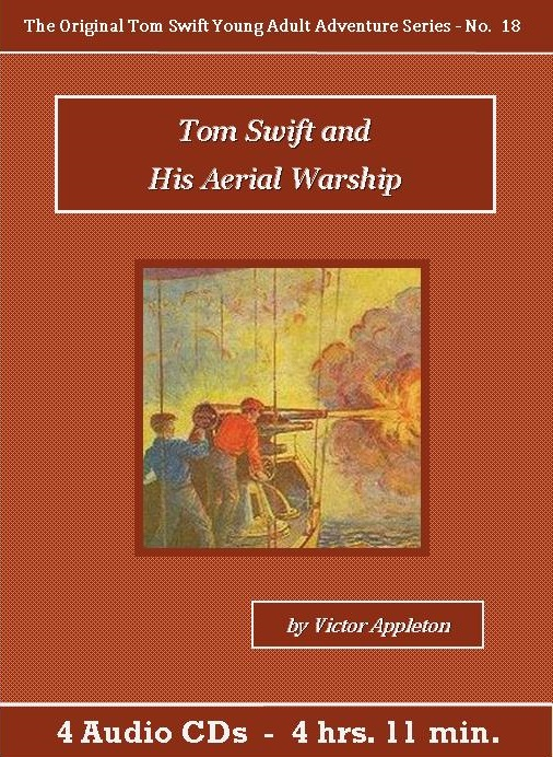 Tom Swift and His Aerial Warship Audiobook CD Set - St. Clare Audio