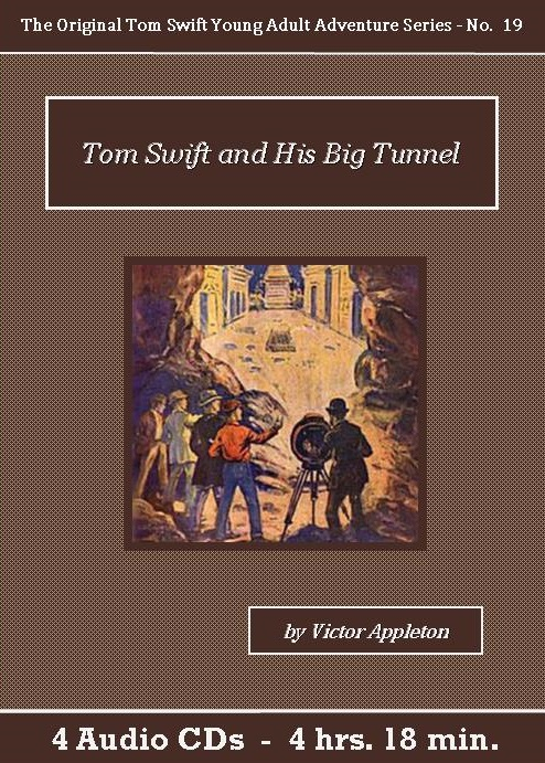 Tom Swift and His Big Tunnel Audiobook CD Set - St. Clare Audio
