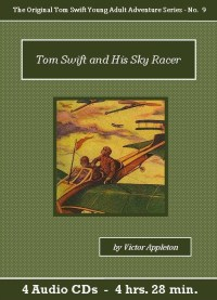 Tom Swift and His Sky Racer Audiobook CD Set - St. Clare Audio