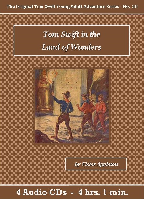 Tom Swift in the Land of Wonders Audiobook CD Set - St. Clare Audio