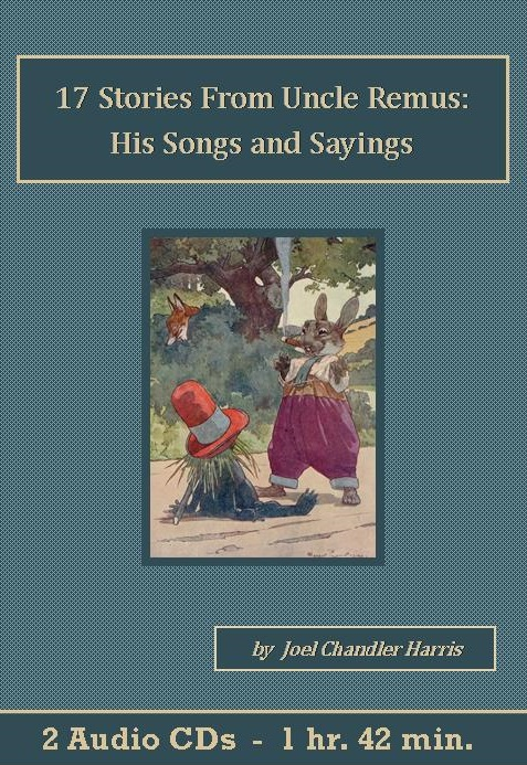 Uncle Remus: His Songs and Sayings Audiobook CD Set - St. Clare Audio