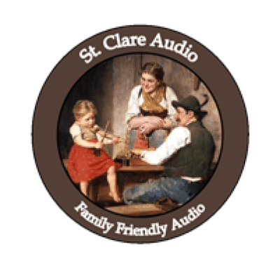 St Clare Audio - Family Friendly Audiobooks and Children's Audiobooks on CD!