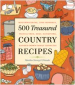 500 Treasured Country Recipes - St. Clare Heirloom Seeds