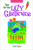 Tips for the Lazy Gardener - St. Clare Heirloom Seeds